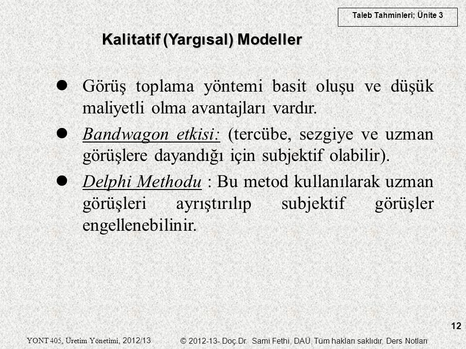 Kalitatif (Yargısal) Modeller