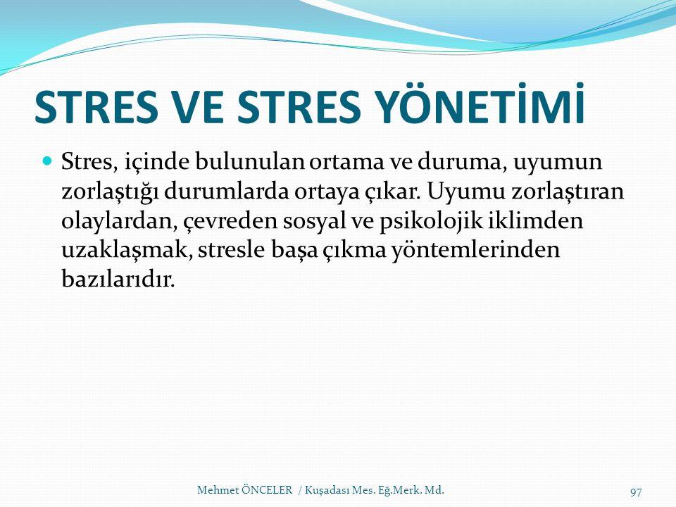 STRES VE STRES YÖNETİMİ