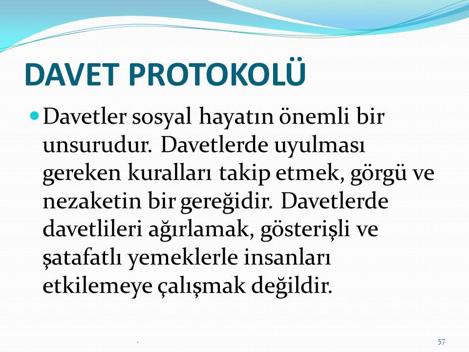 DAVET PROTOKOLÜ
