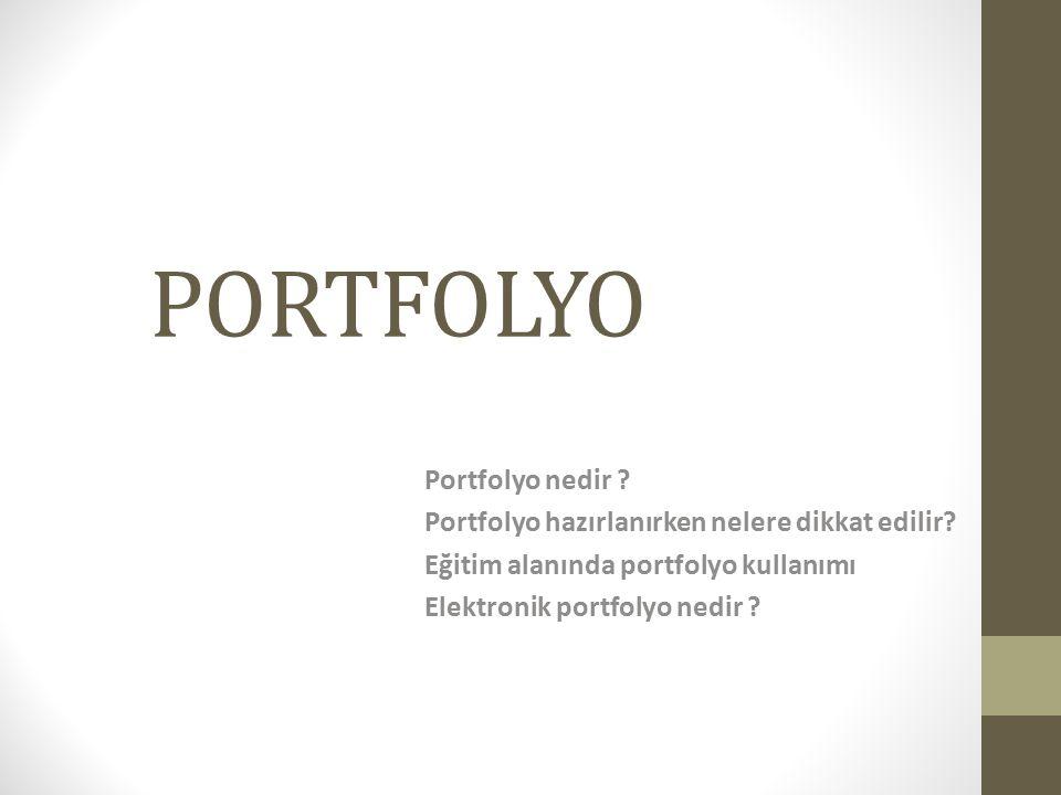 PORTFOLYO Portfolyo nedir