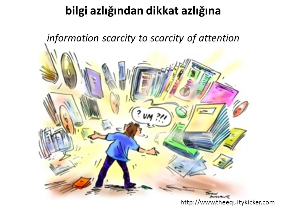 bilgi azlığından dikkat azlığına