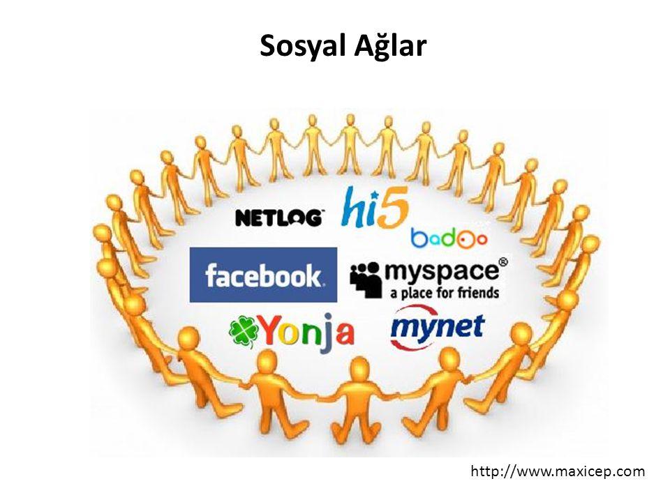 Sosyal Ağlar http://www.maxicep.com