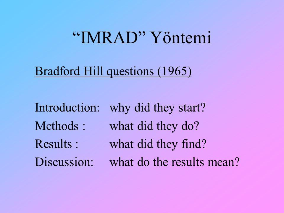 IMRAD Yöntemi Bradford Hill questions (1965)