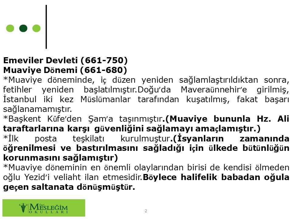 Emeviler Devleti (661-750) Muaviye Dönemi (661-680)