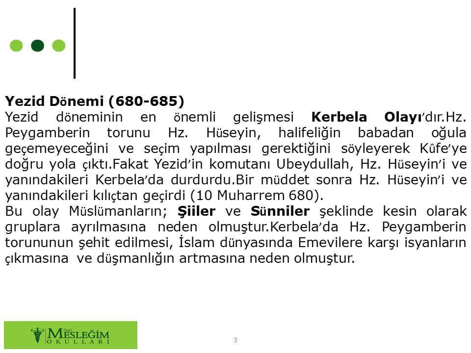 Yezid Dönemi (680-685)