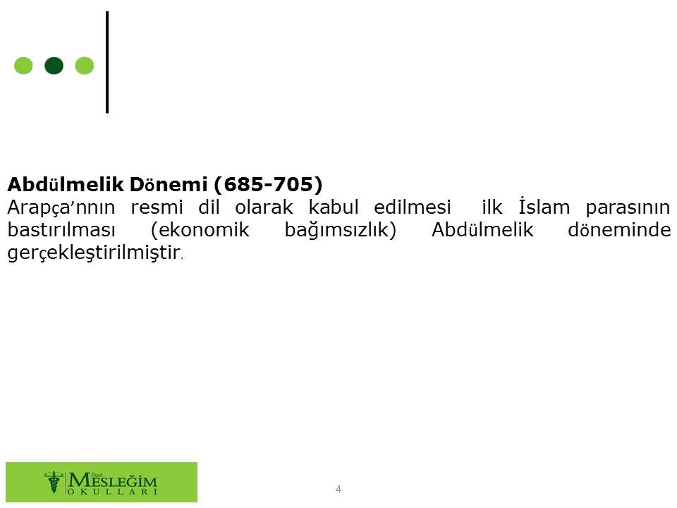 Abdülmelik Dönemi (685-705)
