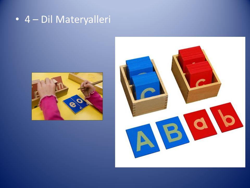 4 – Dil Materyalleri