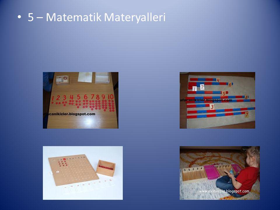 5 – Matematik Materyalleri