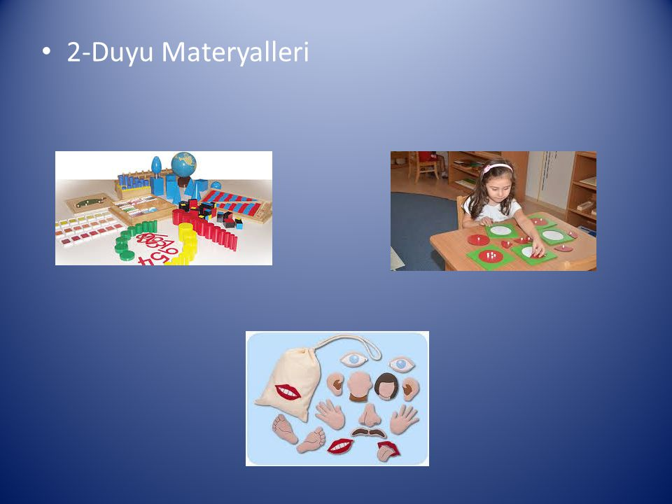 2-Duyu Materyalleri
