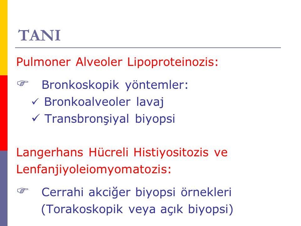 TANI Pulmoner Alveoler Lipoproteinozis: Bronkoskopik yöntemler: