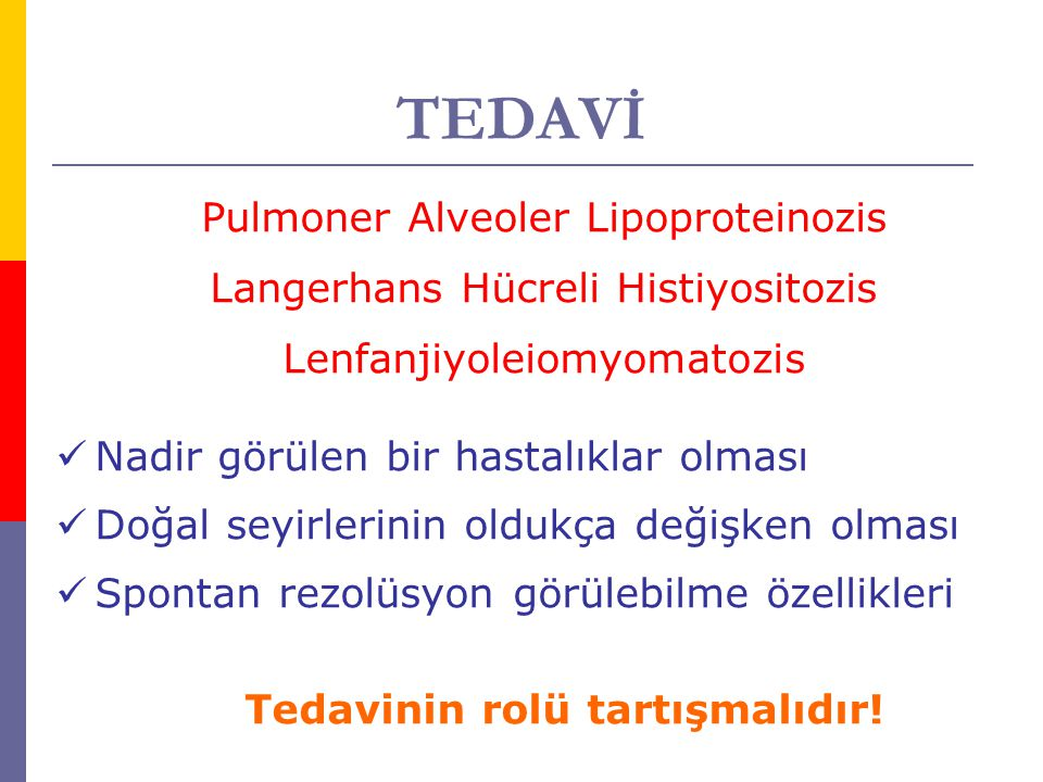 TEDAVİ Pulmoner Alveoler Lipoproteinozis