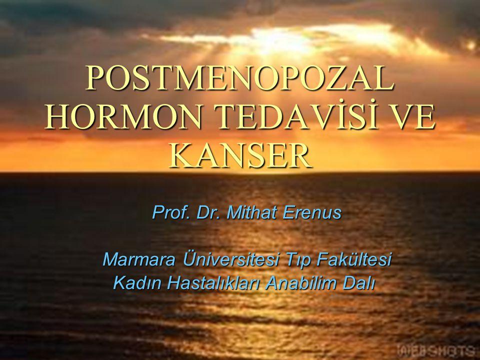 POSTMENOPOZAL HORMON TEDAVİSİ VE KANSER