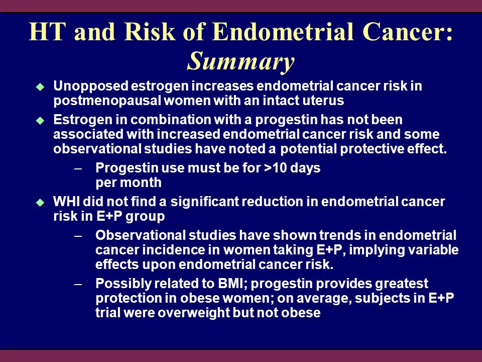 HT and Risk of Endometrial Cancer: Summary