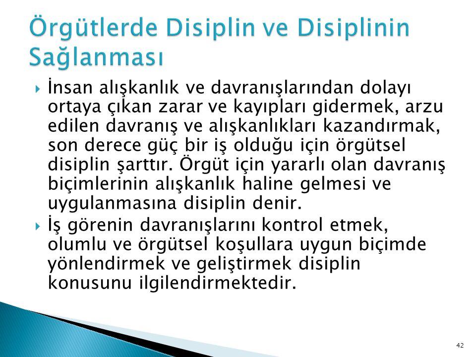 Örgütlerde Disiplin ve Disiplinin Sağlanması
