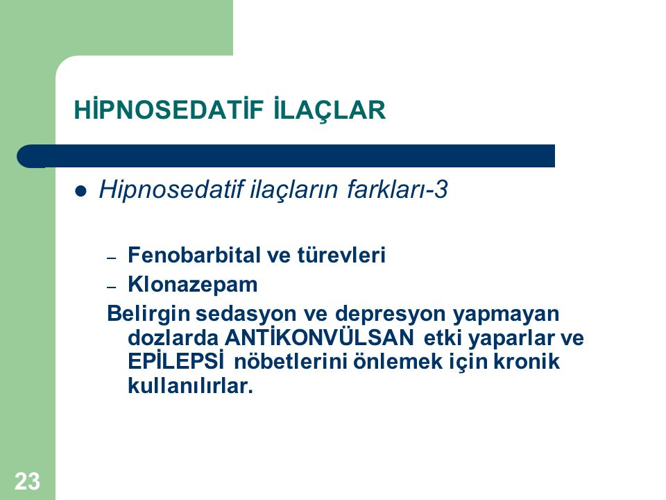 Hipnosedatif ilaçların farkları-3