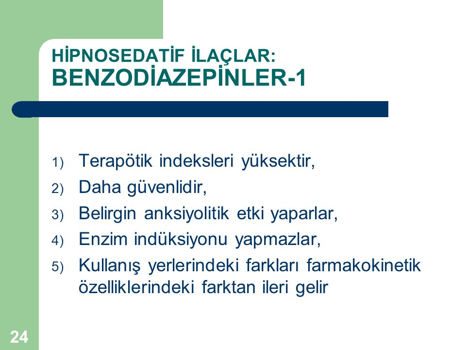 HİPNOSEDATİF İLAÇLAR: BENZODİAZEPİNLER-1