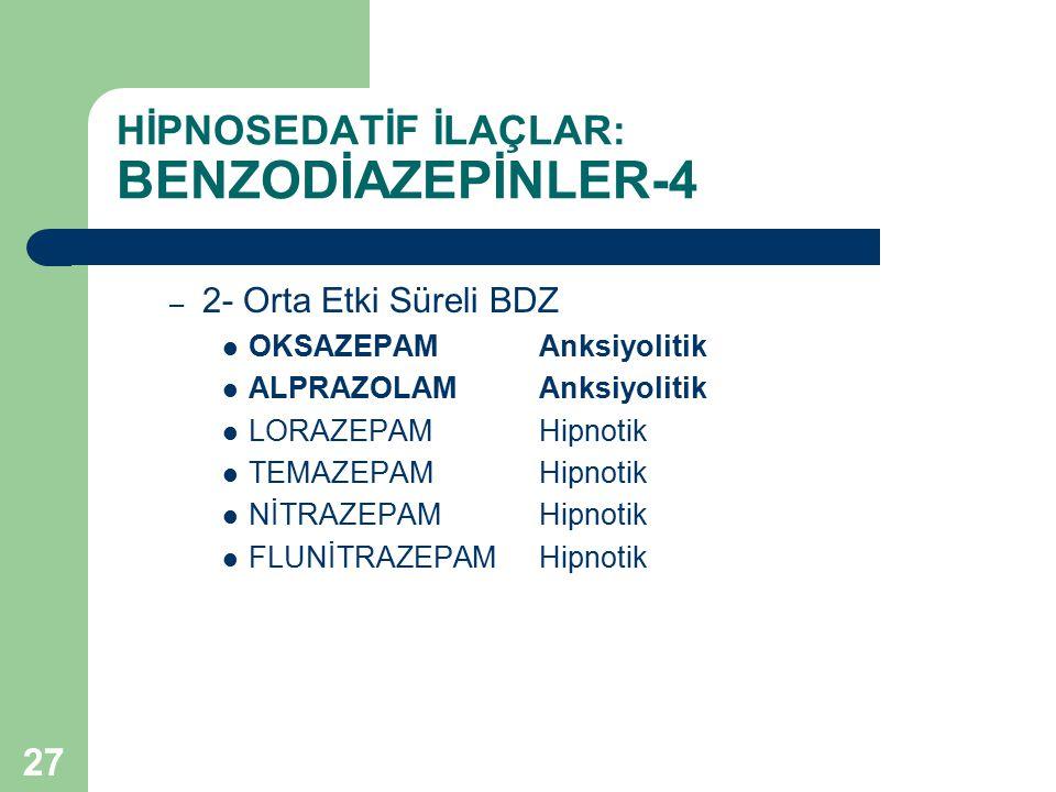HİPNOSEDATİF İLAÇLAR: BENZODİAZEPİNLER-4