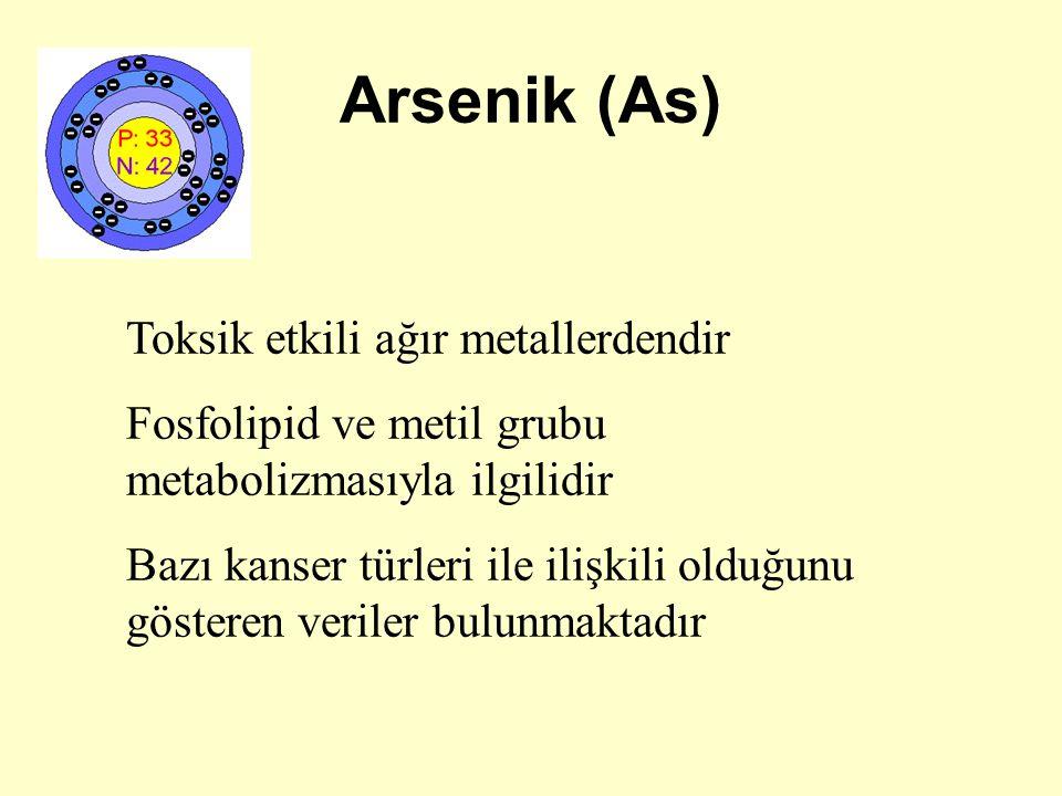 Arsenik (As) Toksik etkili ağır metallerdendir