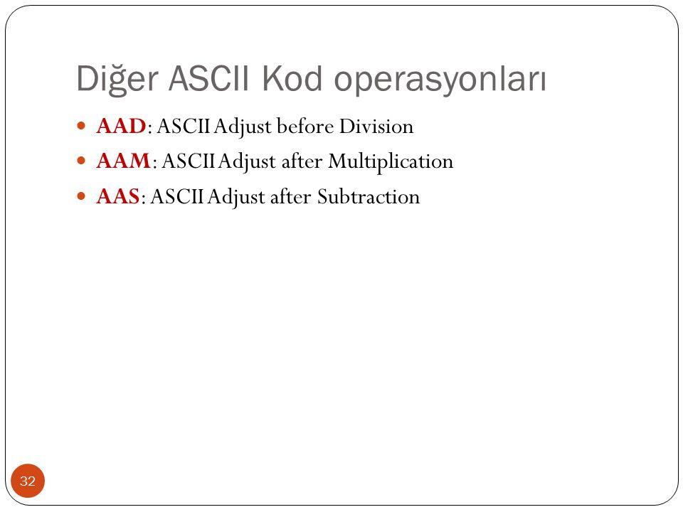 Diğer ASCII Kod operasyonları