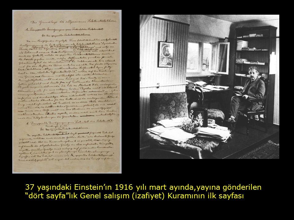 37 yaşındaki Einstein'ın 1916 yılı mart ayında,yayına gönderilen dört sayfa lık Genel salışım (izafiyet) Kuramının ilk sayfası