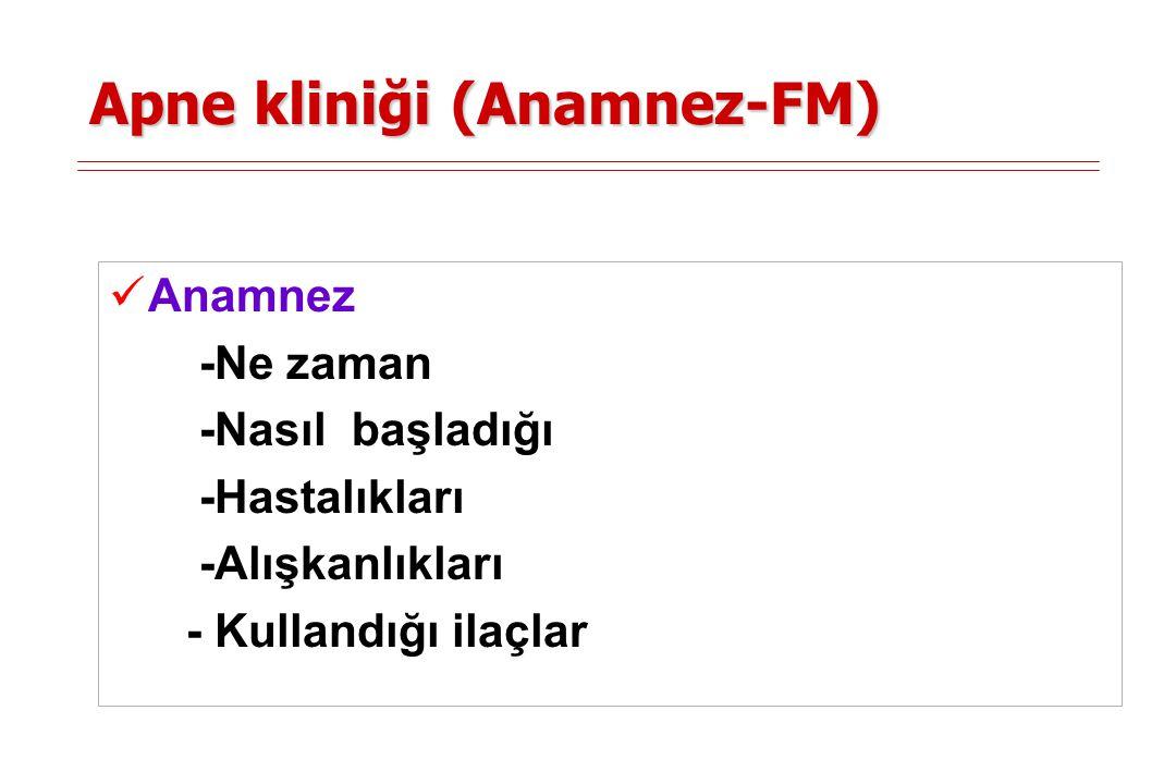 Apne kliniği (Anamnez-FM)