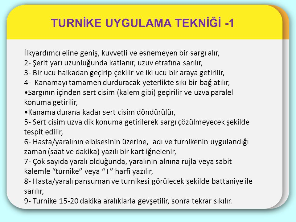 TURNİKE UYGULAMA TEKNİĞİ -1
