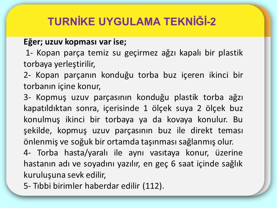 TURNİKE UYGULAMA TEKNİĞİ-2