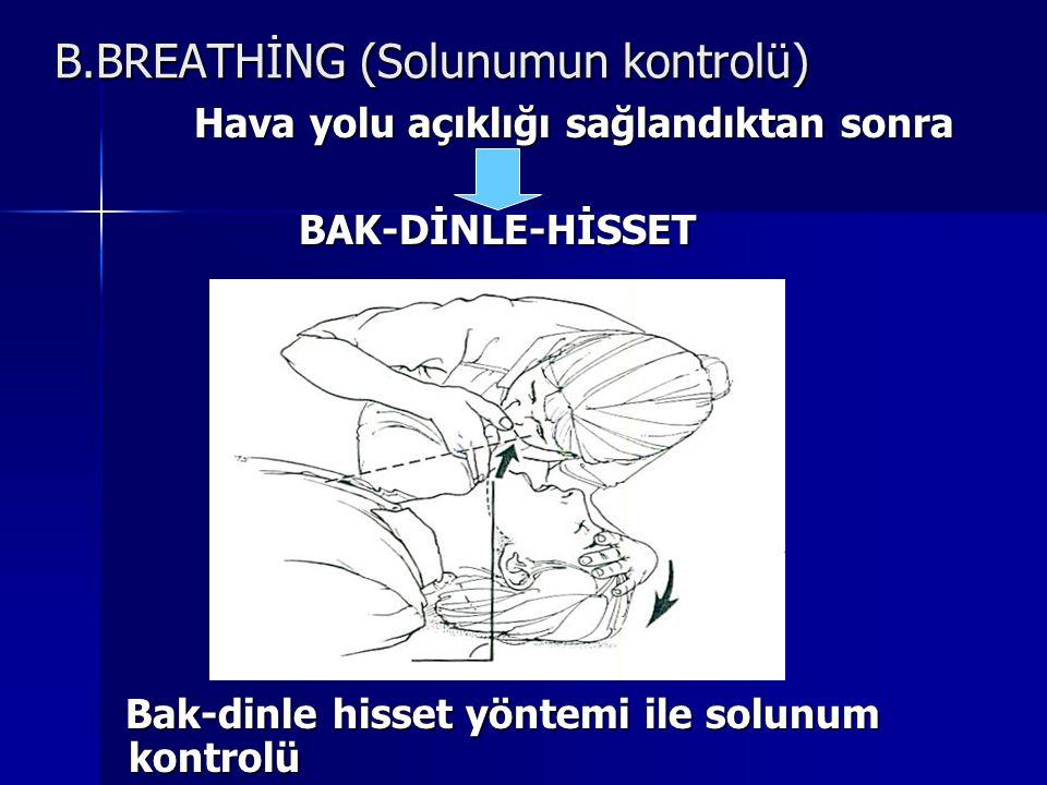 B.BREATHİNG (Solunumun kontrolü)
