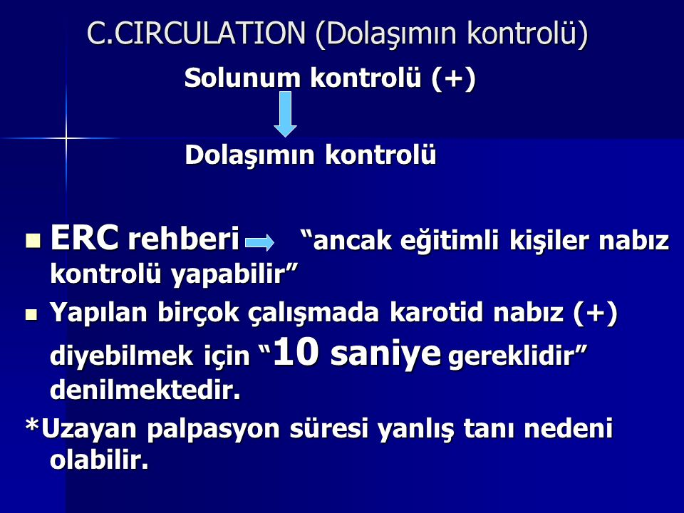 C.CIRCULATION (Dolaşımın kontrolü)