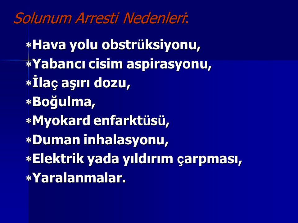 Solunum Arresti Nedenleri: