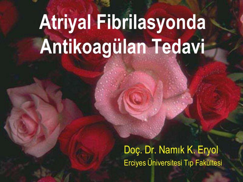 Atriyal Fibrilasyonda Antikoagülan Tedavi