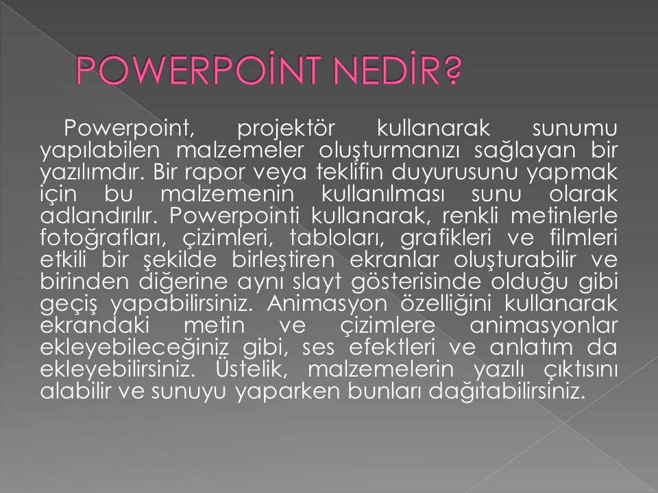 POWERPOİNT NEDİR