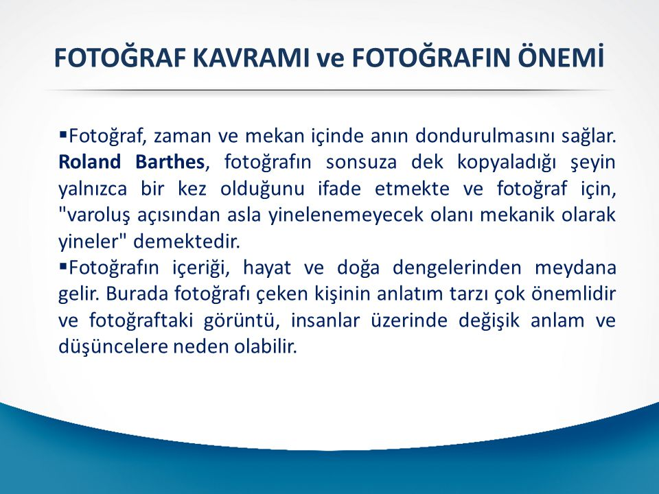 FOTOĞRAF KAVRAMI ve FOTOĞRAFIN ÖNEMİ