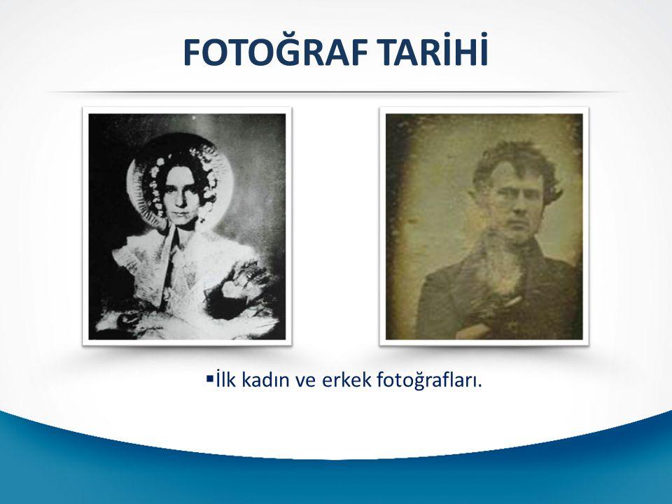 İlk kadın ve erkek fotoğrafları.
