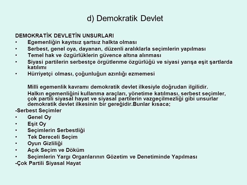d) Demokratik Devlet DEMOKRATİK DEVLETİN UNSURLARI