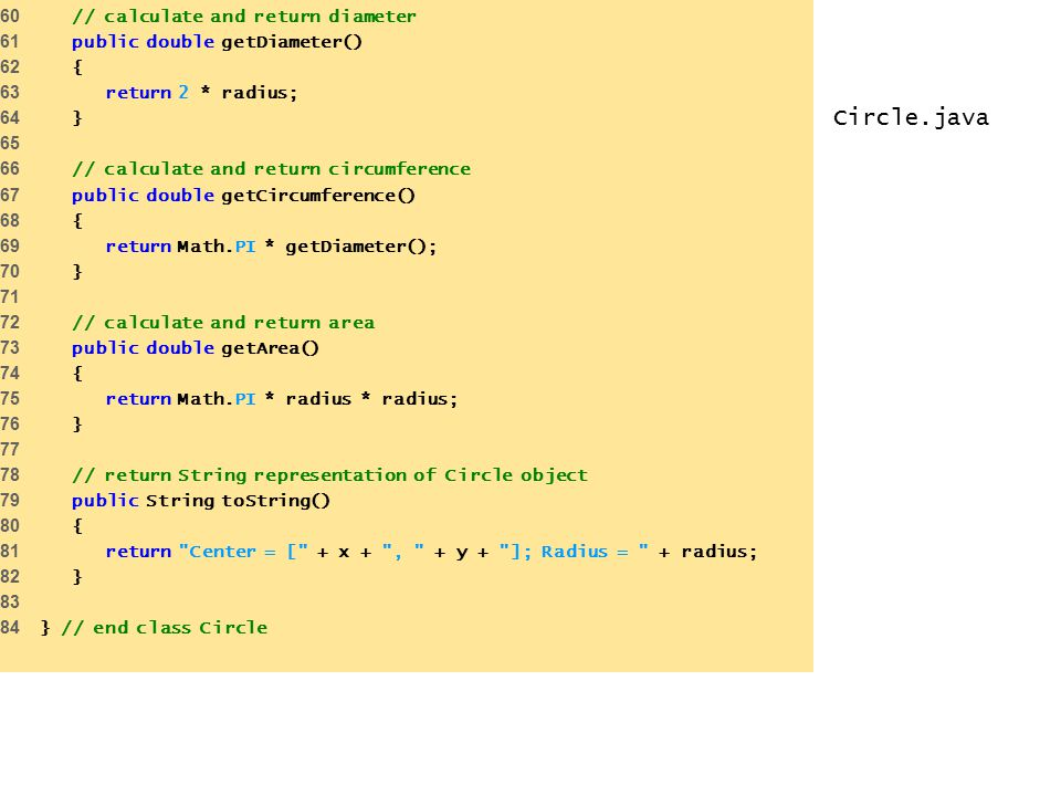 Circle.java 60 // calculate and return diameter