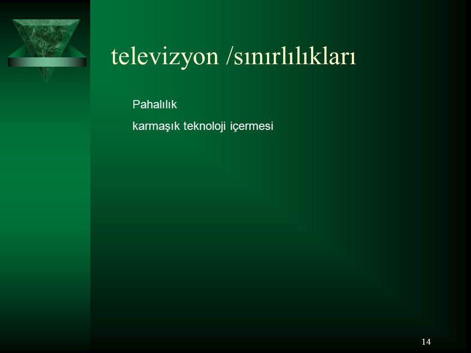 televizyon /sınırlılıkları