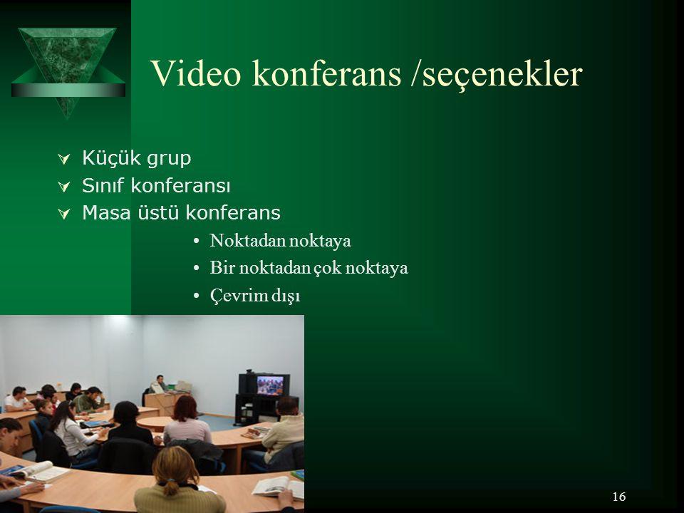 Video konferans /seçenekler