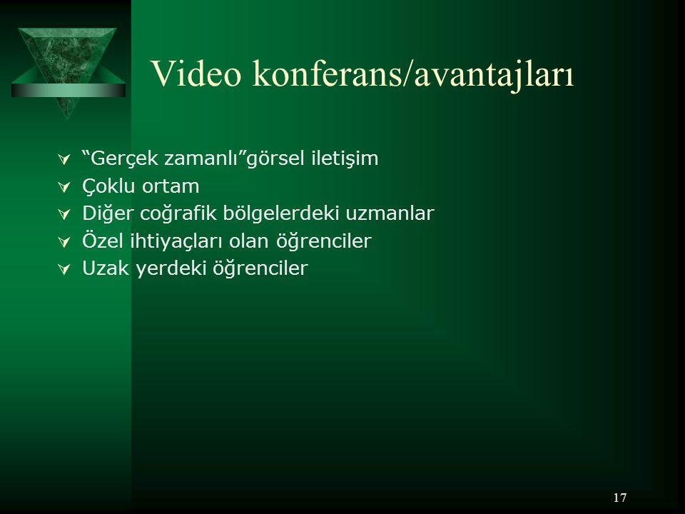 Video konferans/avantajları