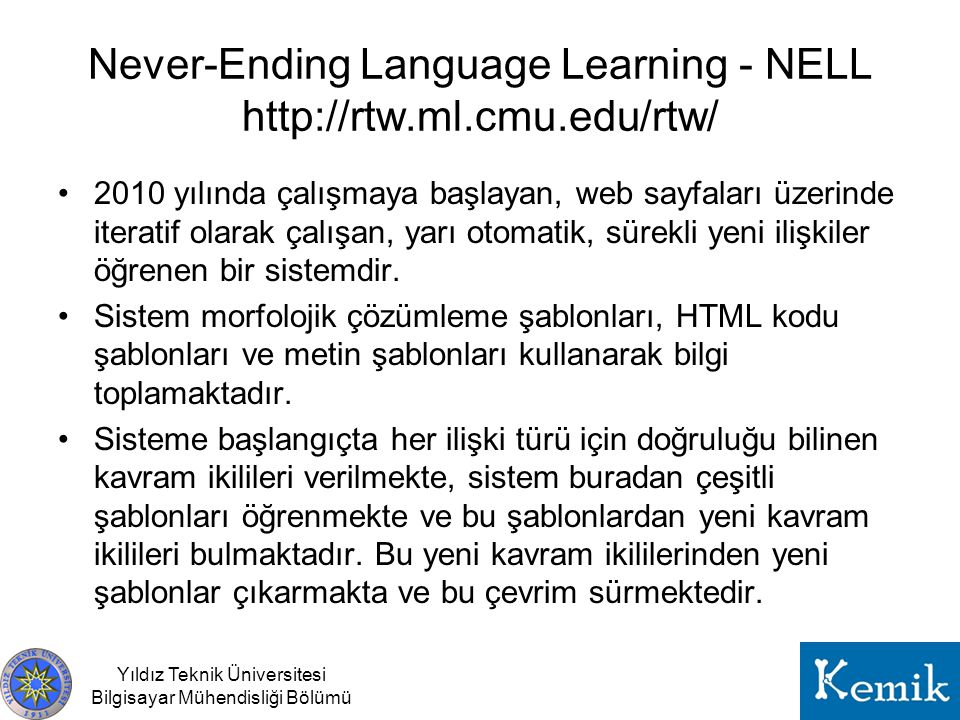Never-Ending Language Learning - NELL http://rtw.ml.cmu.edu/rtw/