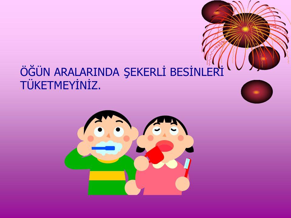 ÖĞÜN ARALARINDA ŞEKERLİ BESİNLERİ
