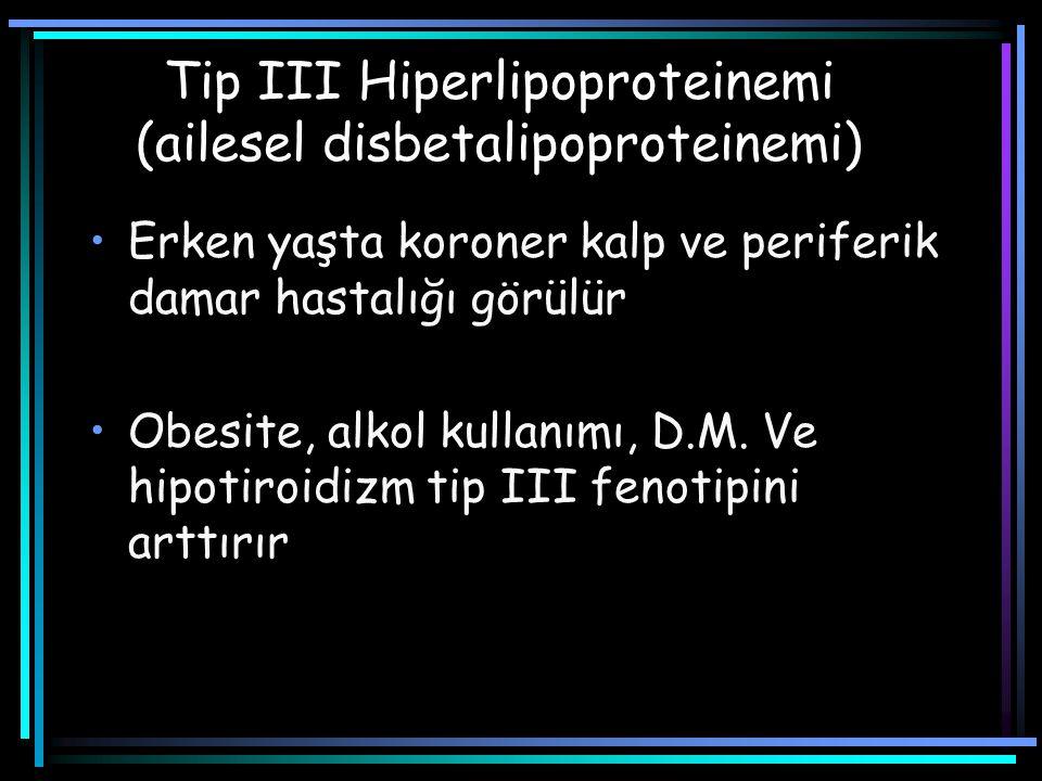 Tip III Hiperlipoproteinemi (ailesel disbetalipoproteinemi)