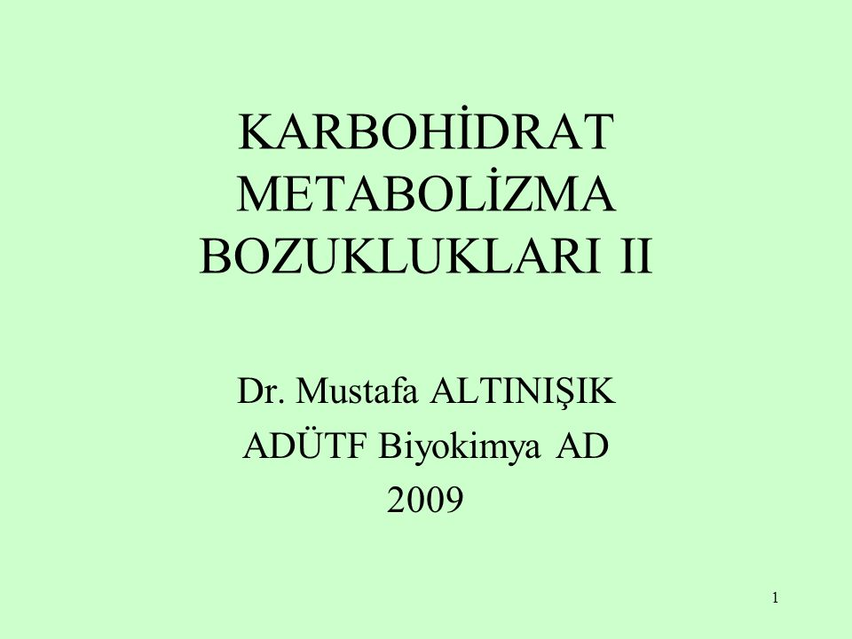 KARBOHİDRAT METABOLİZMA BOZUKLUKLARI II