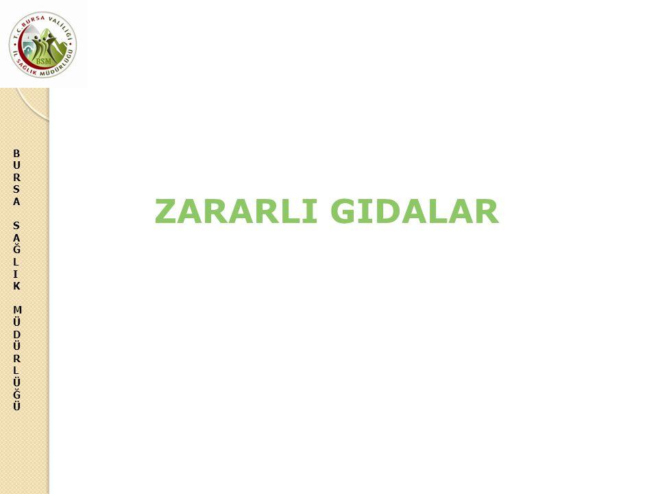 ZARARLI GIDALAR