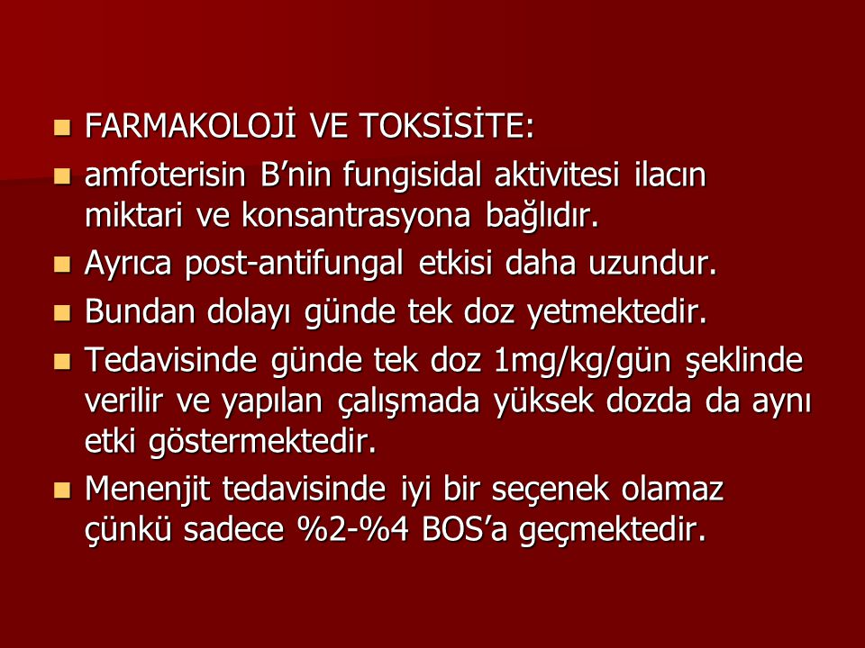FARMAKOLOJİ VE TOKSİSİTE: