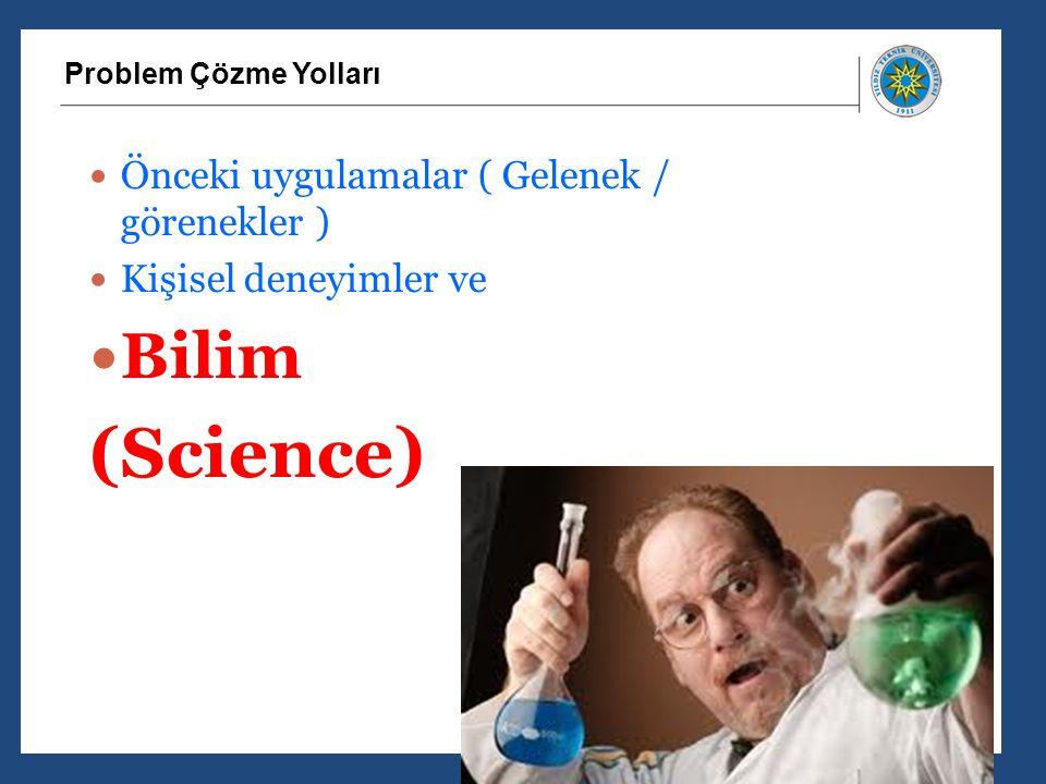 (Science) Bilim Önceki uygulamalar ( Gelenek / görenekler )
