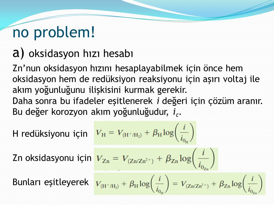 no problem! a) oksidasyon hızı hesabı