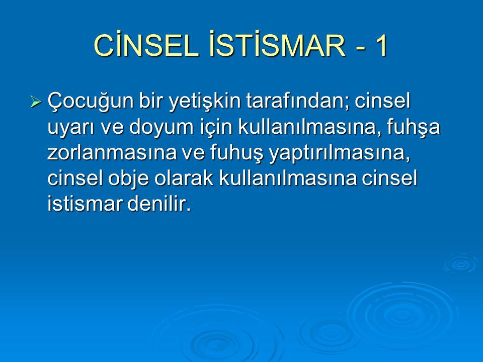CİNSEL İSTİSMAR - 1