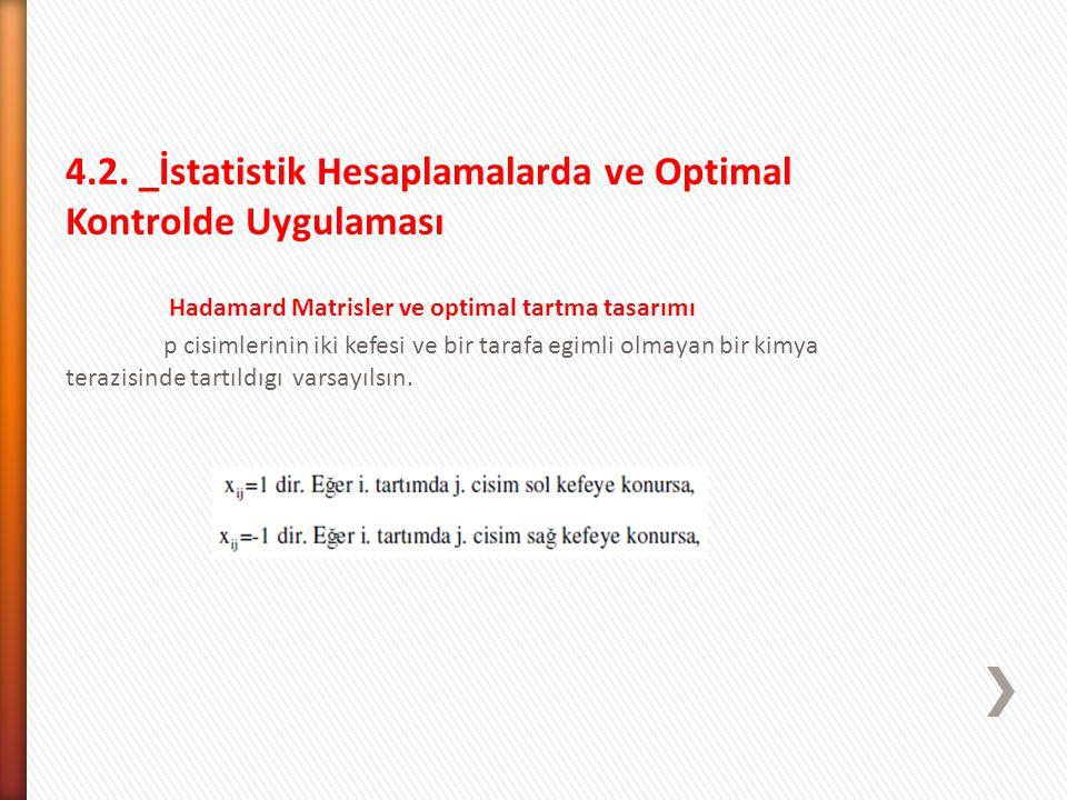 4.2. _İstatistik Hesaplamalarda ve Optimal Kontrolde Uygulaması