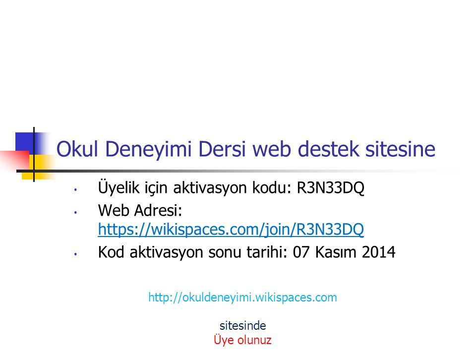 Okul Deneyimi Dersi web destek sitesine